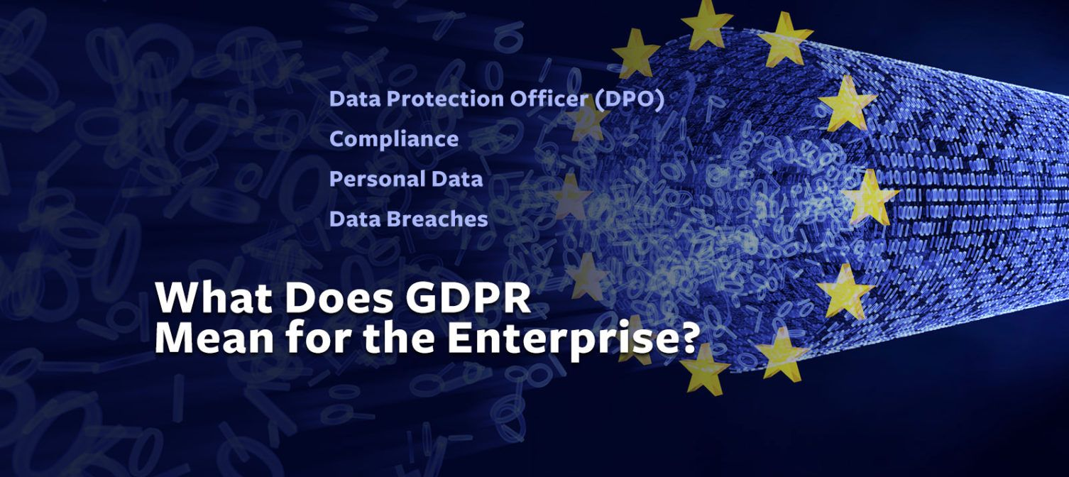 What Does GDPR Mean for the Enterprise 44