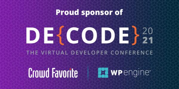 Crowd Favorite is a proud sponsor of DE{CODE}2021.
