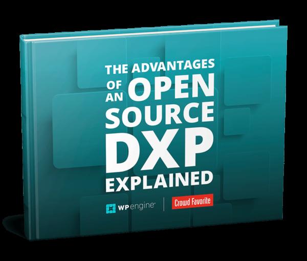 Ebook: Advantages of an Open Source DXP Explained
